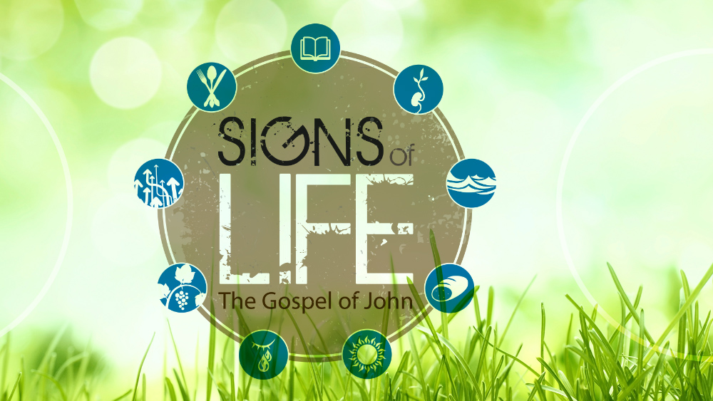Signs of Life: The Gospel of John