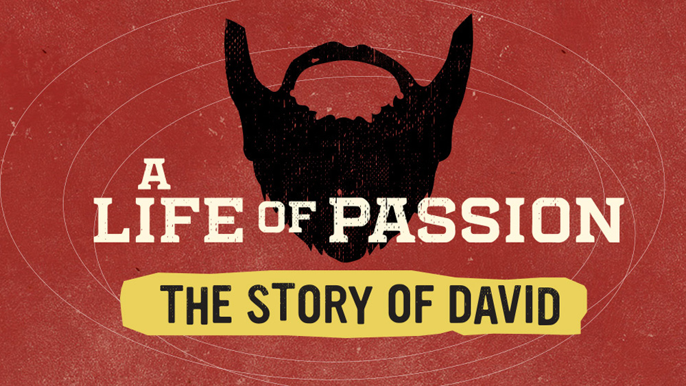 A Life of Passion: The Story of David