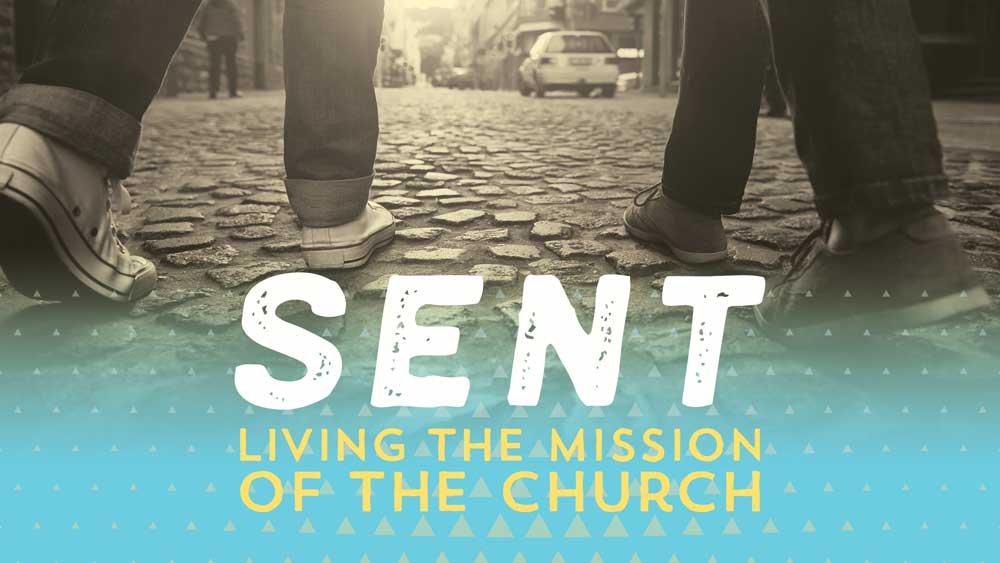 SENT: Living the Mission of the Church